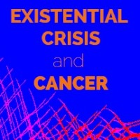 Existential Crisis and Cancer 3