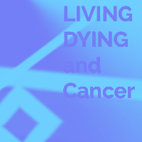 Living Dying Cancer